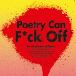 Poetry Can F*ck Off Poster