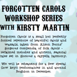 Forgotten Carols workshop series with Kirsty Martin