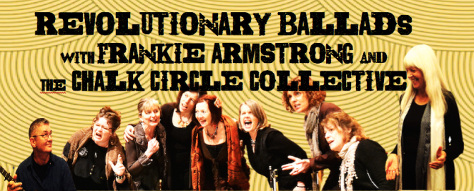 The Chalk Circle Collective presents Revolutionary Ballads! - Kirsty