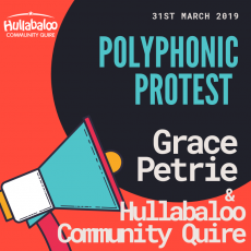 Polyphonic Protest with Hullabaloo Quire & Grace Petrie
