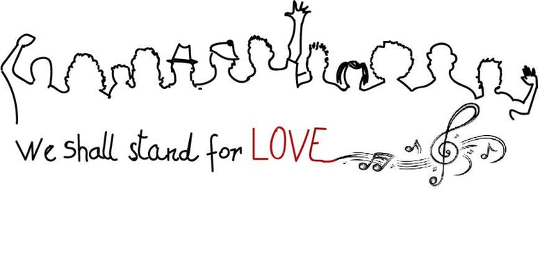 """Community Choir Workshop - """"We shall stand for love"""" - A one-time event"""