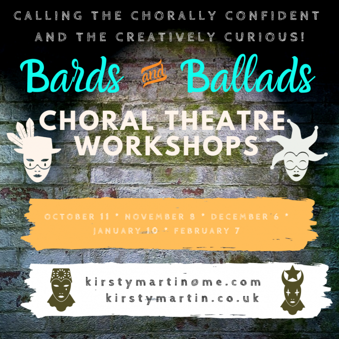 Bards and Ballads Choral Theatre Workshops